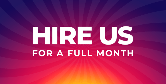 Hire us for 1 month (Unlimited design customization)*