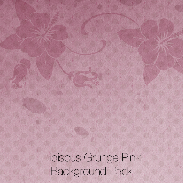 Hibiscus Grunge Pink Backgrounds Pack