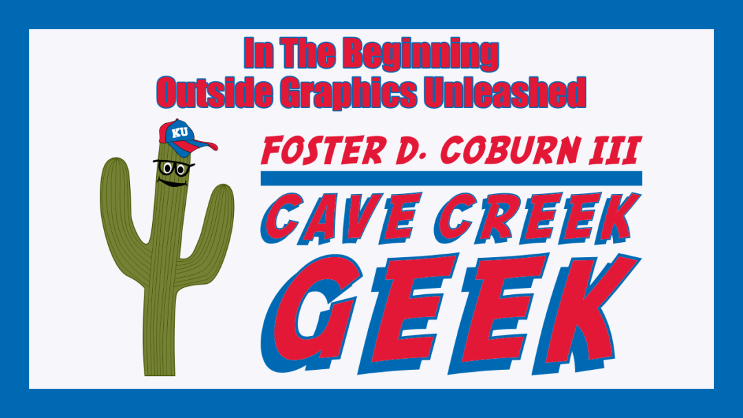 Cave Creek Geek – In The Beginning