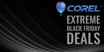 Corel's Extreme Black Friday Deals for 2015 Have Arrived