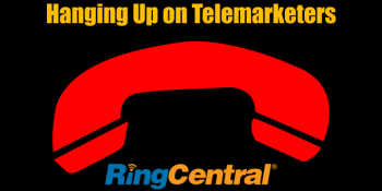 Hanging Up on Telemarketers With RingCentral