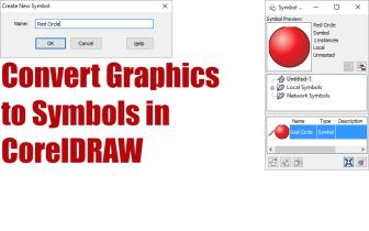 Convert Graphics to Symbols in CorelDRAW