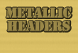 Metallic Headers Easy to Create