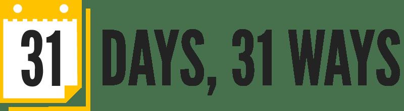 31 Days 31 Ways