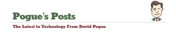 Pogue's Posts - The Latest in Technology From David Pogue