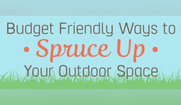 Budget Friendly Ways To Spruce up Your Outdoor Space - Infographic
