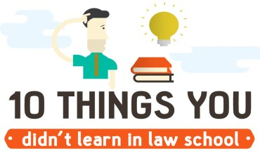 What Law School Did NOT Teach You - Infographic