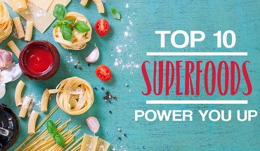 You Can Power Yourself Up With These Superfoods - Infographic
