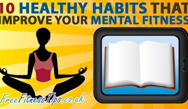 10 Tips to Improve Mental Fitness and Build a Healthy Mind - Infographic