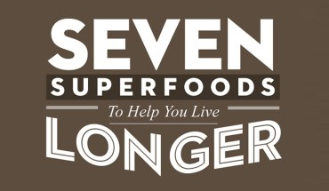 Seven Superfoods for a Longer, Healthier Life - Infographic