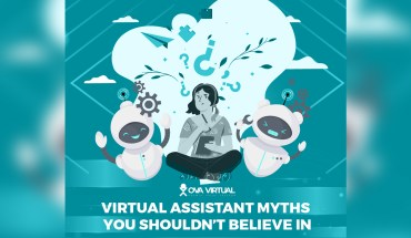 Virtual Assistant Myths You Shouldn't Believe In - Infographic