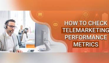 How to Check Telemarketing Performance Metrics - Infographic