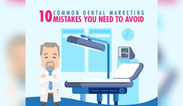 10 Common Dental Marketing Mistakes You Need To Avoid – Infographic