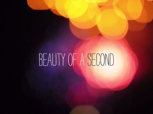 Beauty of a second