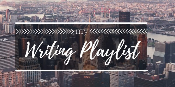 Writing Playlist to help writers get into the mood to write