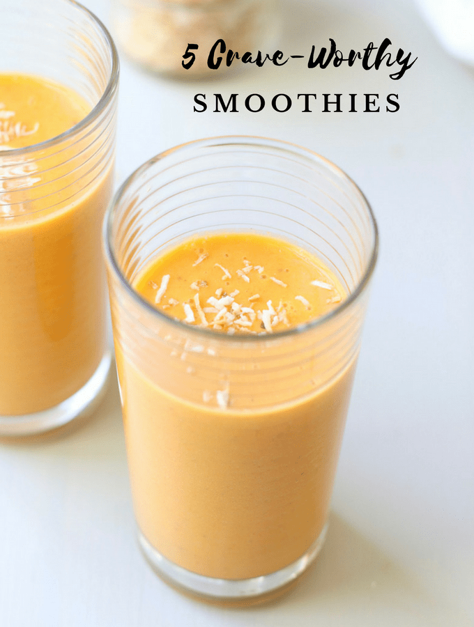 5 Crave-Worthy Smoothie Recipes