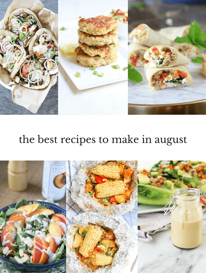 Best Healthy Recipes to Make in August
