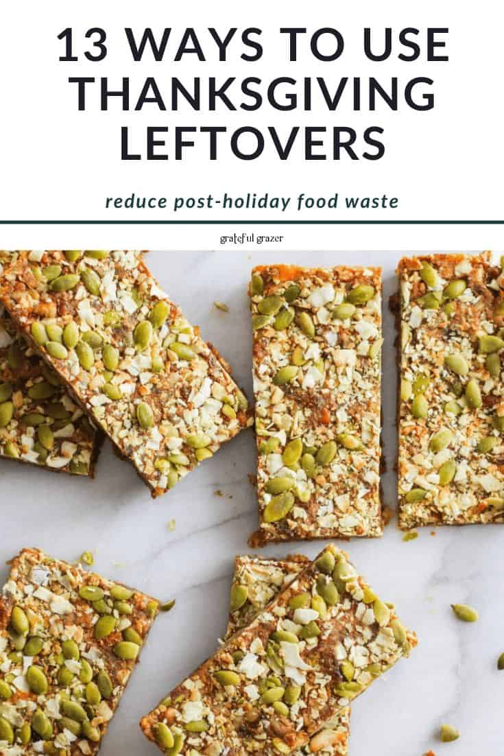 "Sweet potato energy bars on white marble with text reading, ""13 ways to use thanksgiving leftovers: reduce post-holiday food waste."""