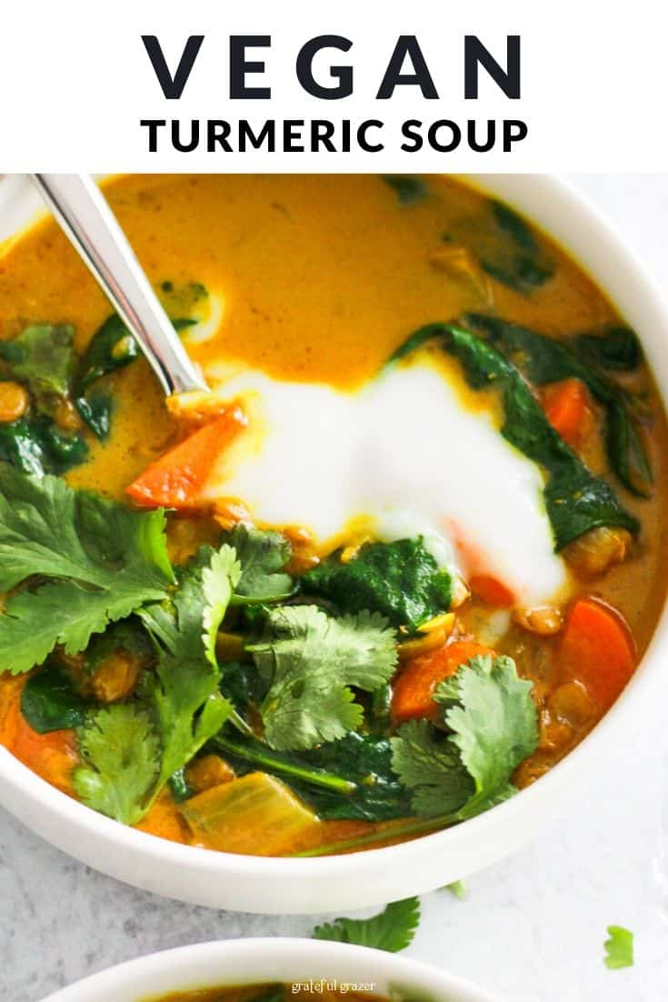 "Yellow soup with yogurt and cilantro and black text that reads, ""Vegan Turmeric Soup."""