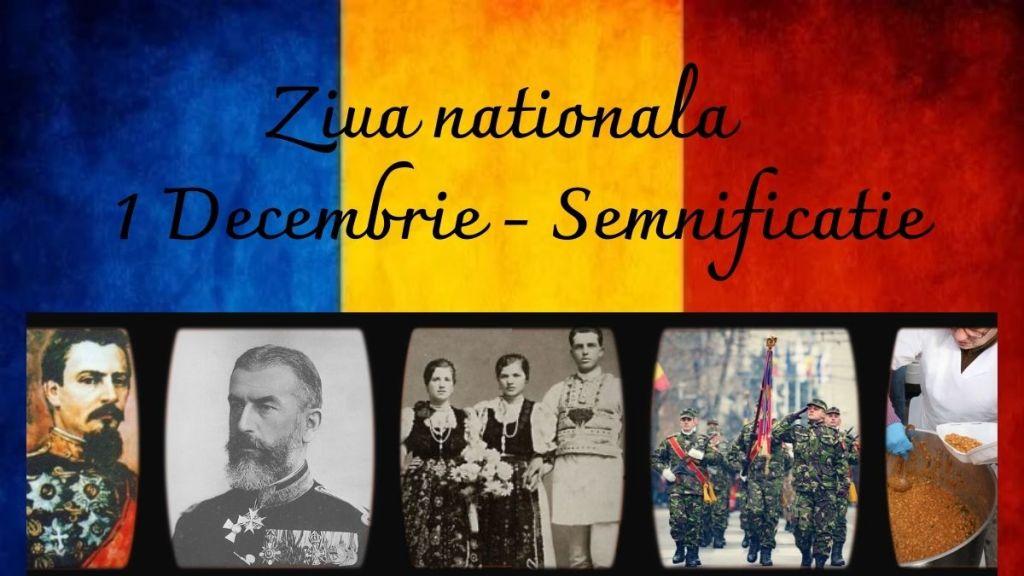 semnificatia zilei nationale, semnificatie, ziua nationala a romaniei, 1 decembrie