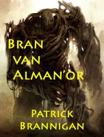 Patrick Brannigan – Bran van Alman'or gratis ebook