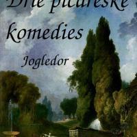 Jogledor - 3 Picareske komedies