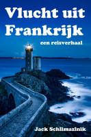 Jack Schlimazlnik - Vlucht uit Frankrijk