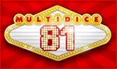 dice slot MultiDice 81