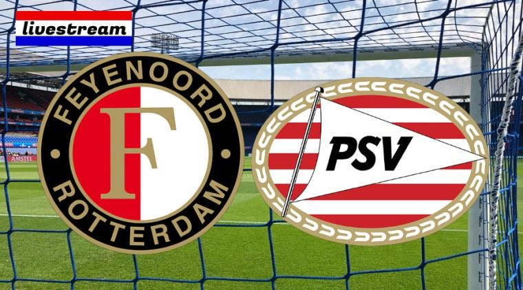 Kijk hier gratis via de livestream Feyenoord - PSV