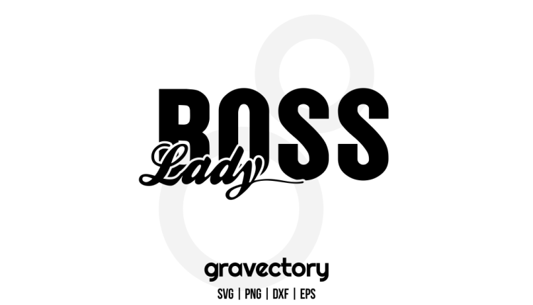 Boss Lady SVG