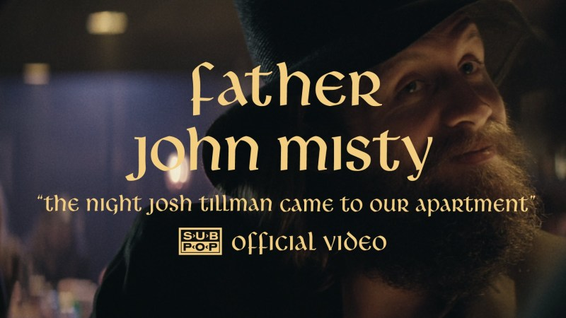 Father John Misty – The Night Josh Tillman Came To Our Apartment (Music Video)