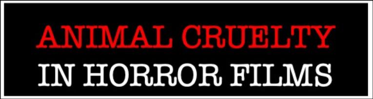 Animal Cruelty in Horror