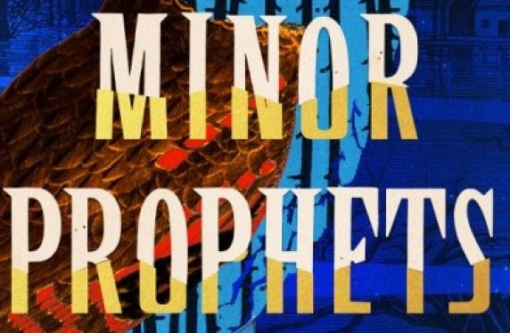 Minor Prophets (2019 Book Review)