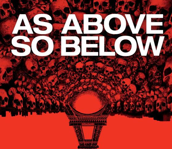As Above As Below (2014)