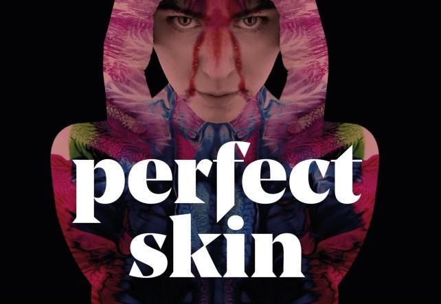 Perfect Skin (2019)
