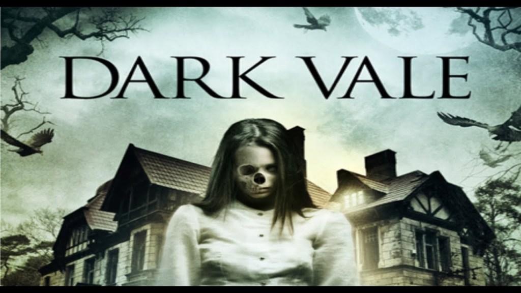 Dark Vale (2018)