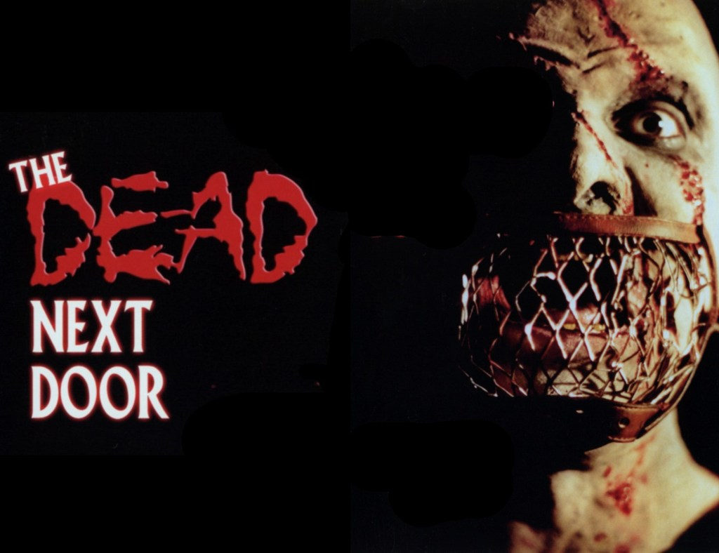 The Dead Next Door (1989)