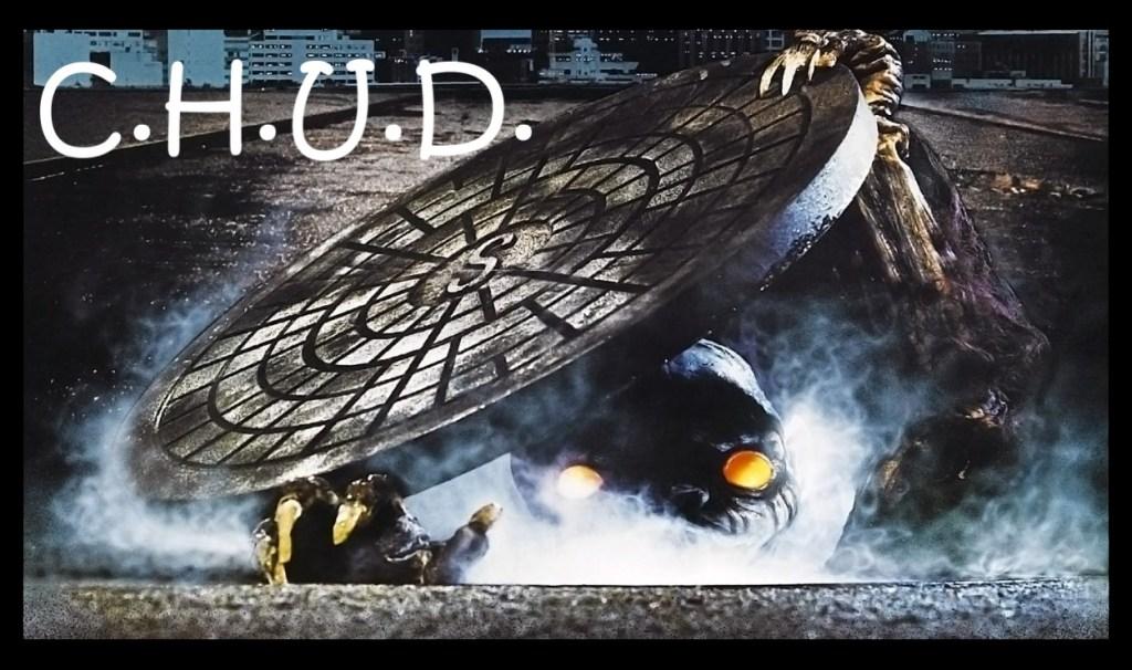 C.H.U.D. (1983)