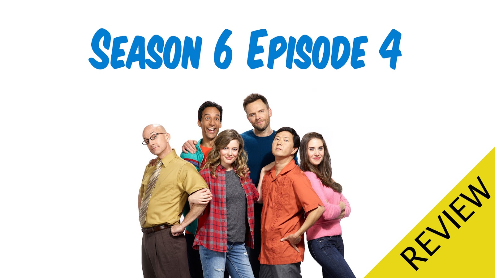 REVIEW - Community Season 6 Episode 4