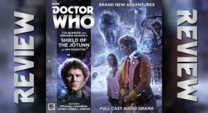 REVIEW - Doctor Who: Shield of the Jötunn