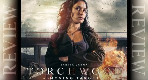 REVIEW - Torchwood: Moving Target 2.4