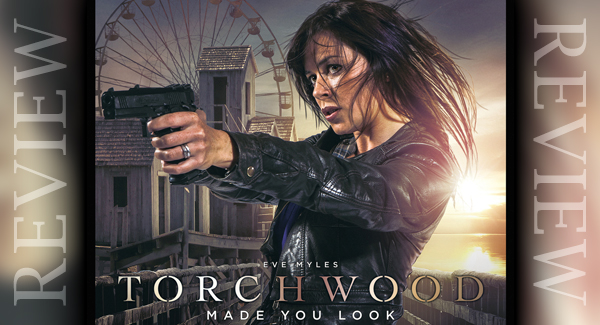 Torchwood: Made You Look (Review)