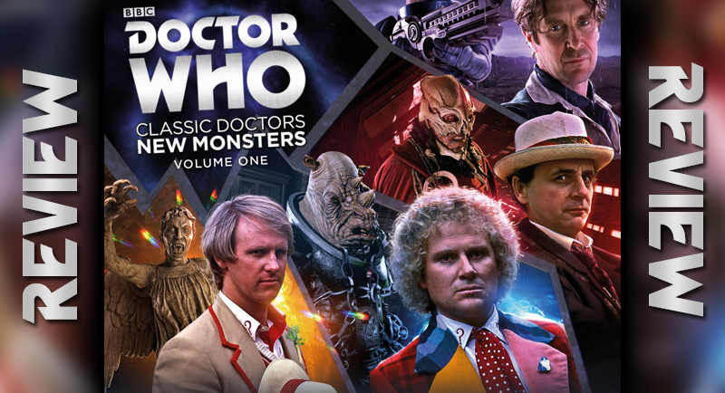 Doctor Who: Classic Doctors New Monsters Vol. 1 Review