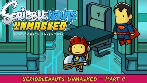 Scribblenauts Unmasked: A DC Comics Adventure Part 2   Grawlix Plays