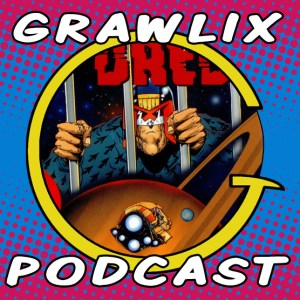 The Grawlix Podcast #56: Return of the Dredd Lip