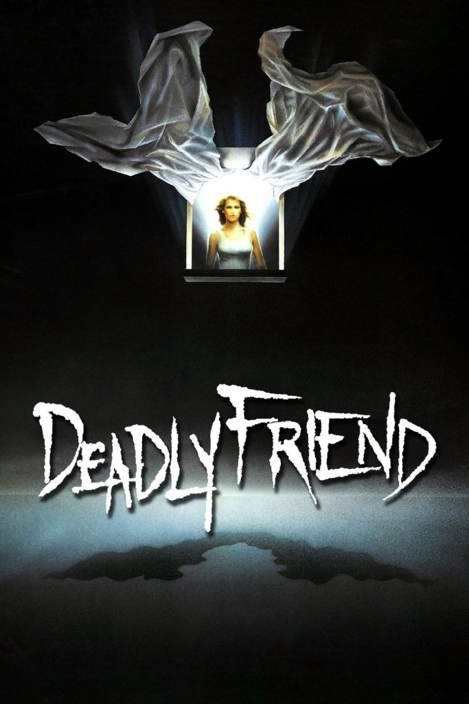 """Poster for the movie """"Deadly Friend"""""""