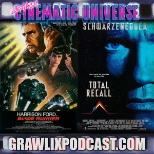 GCU #9: Blade Runner / Total Recall Cinematic Universe