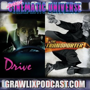 GCU #13: Drive/The Transporter Cinematic Universe