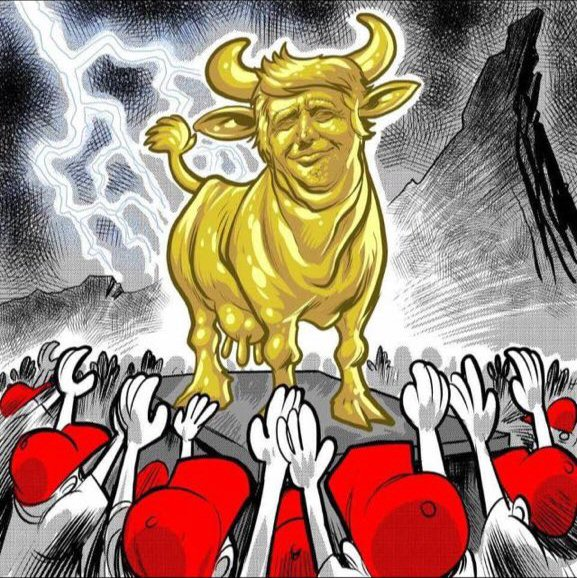 God probably wouldn't approve of their golden Trump calf.