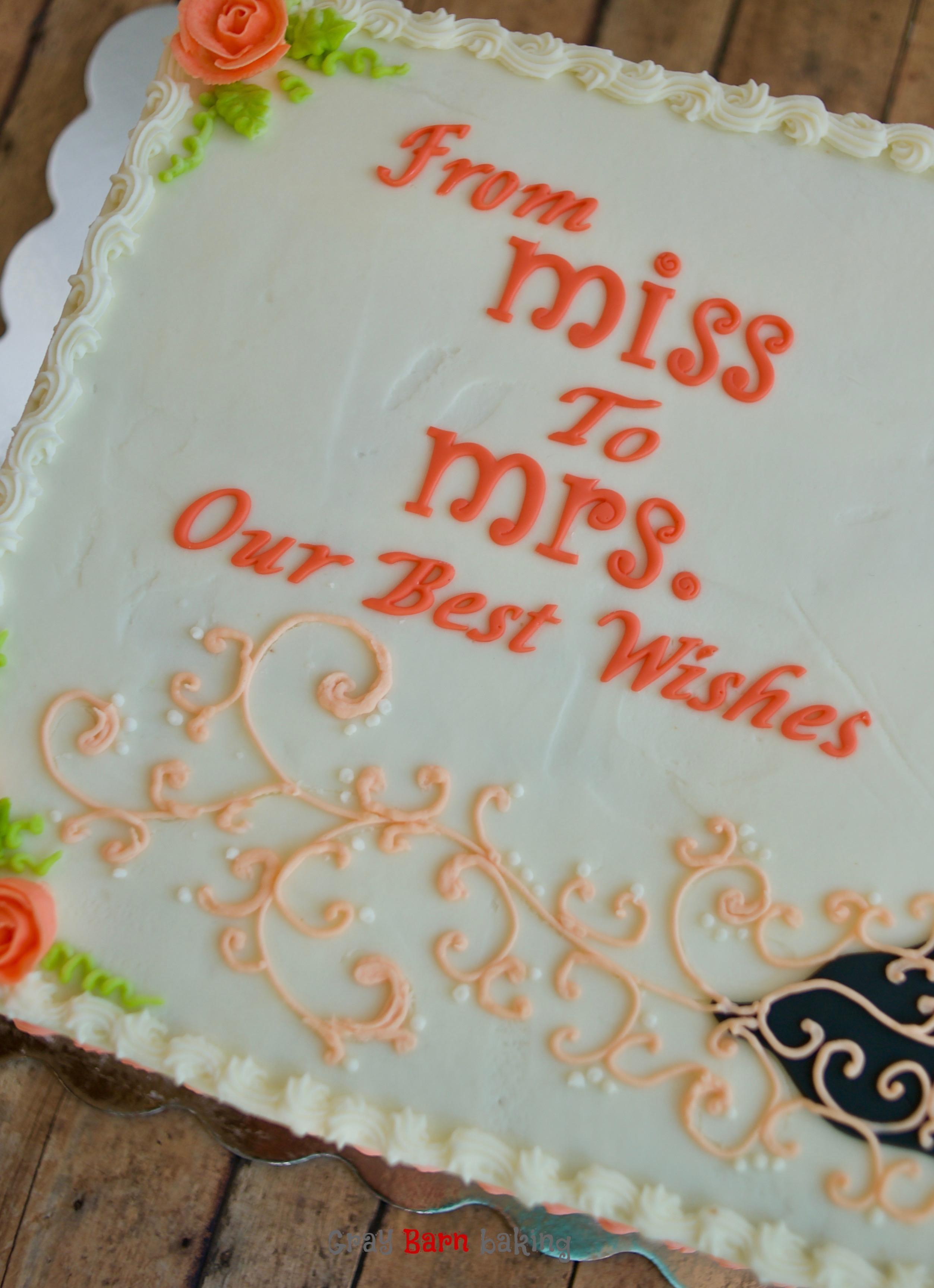 Miss To Mrs Bridal Shower Celebration Cake Gray Barn Baking